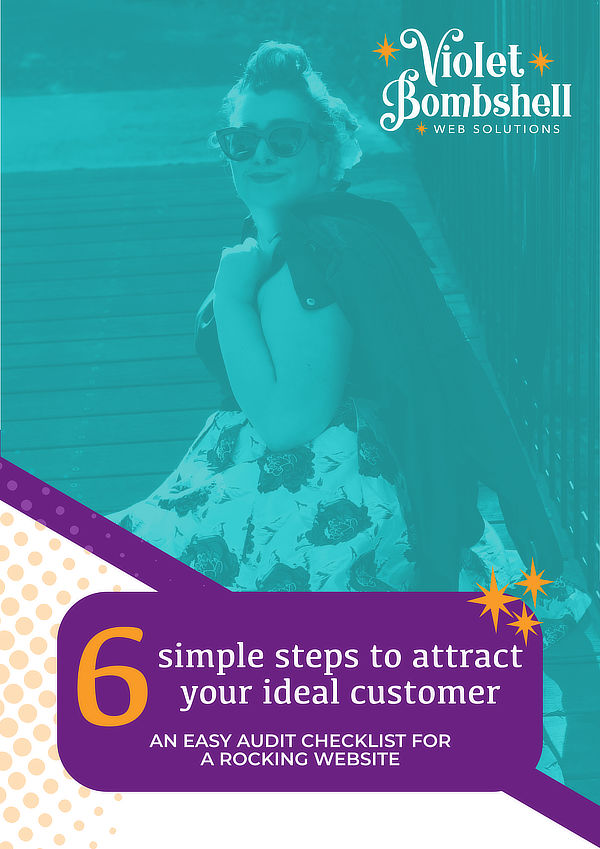 website audit checklist - 6 simple steps to attract your ideal customer